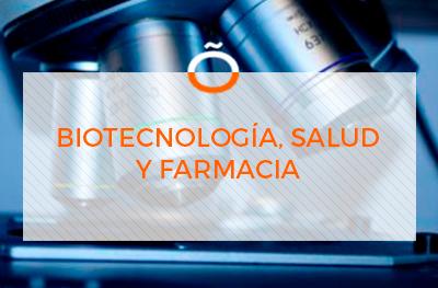 BIOTECNOLOGÍA, SALUD Y FARMACIA