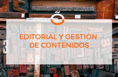 Editorial y Gestión de Contenidos
